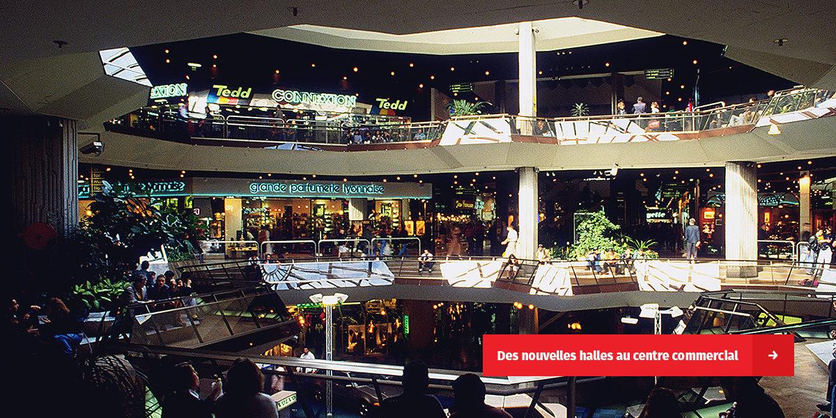 Des nouvelles halles au centre commercial, les images d'archives du quartier Lyon Part-Dieu sur le site de l'INA