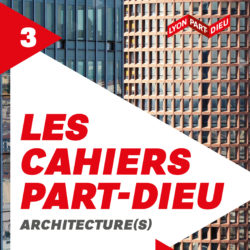 Cahier #3 : Architecture(s)
